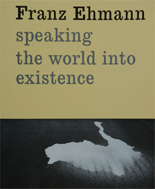 Speaking the World into Existence Edward Colless Institute of Modern Art (2005) 98 pages 10x8in softcover ISBN 1 875792 54 6 AUS $22 incl GST + p&p